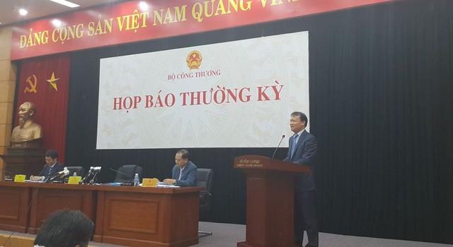 Thứ trưởng Đỗ Thắng Hải thay mặt Bộ Công Thương phát ngôn tại phiên họp báo thường kỳ