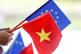 Phê chuẩn EVFTA: Đây là thời khắc lịch sử của quan hệ Châu Âu - Việt Nam